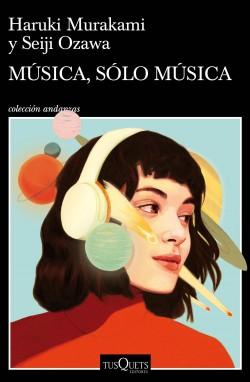 Música, sólo música, Haruki Murakami
