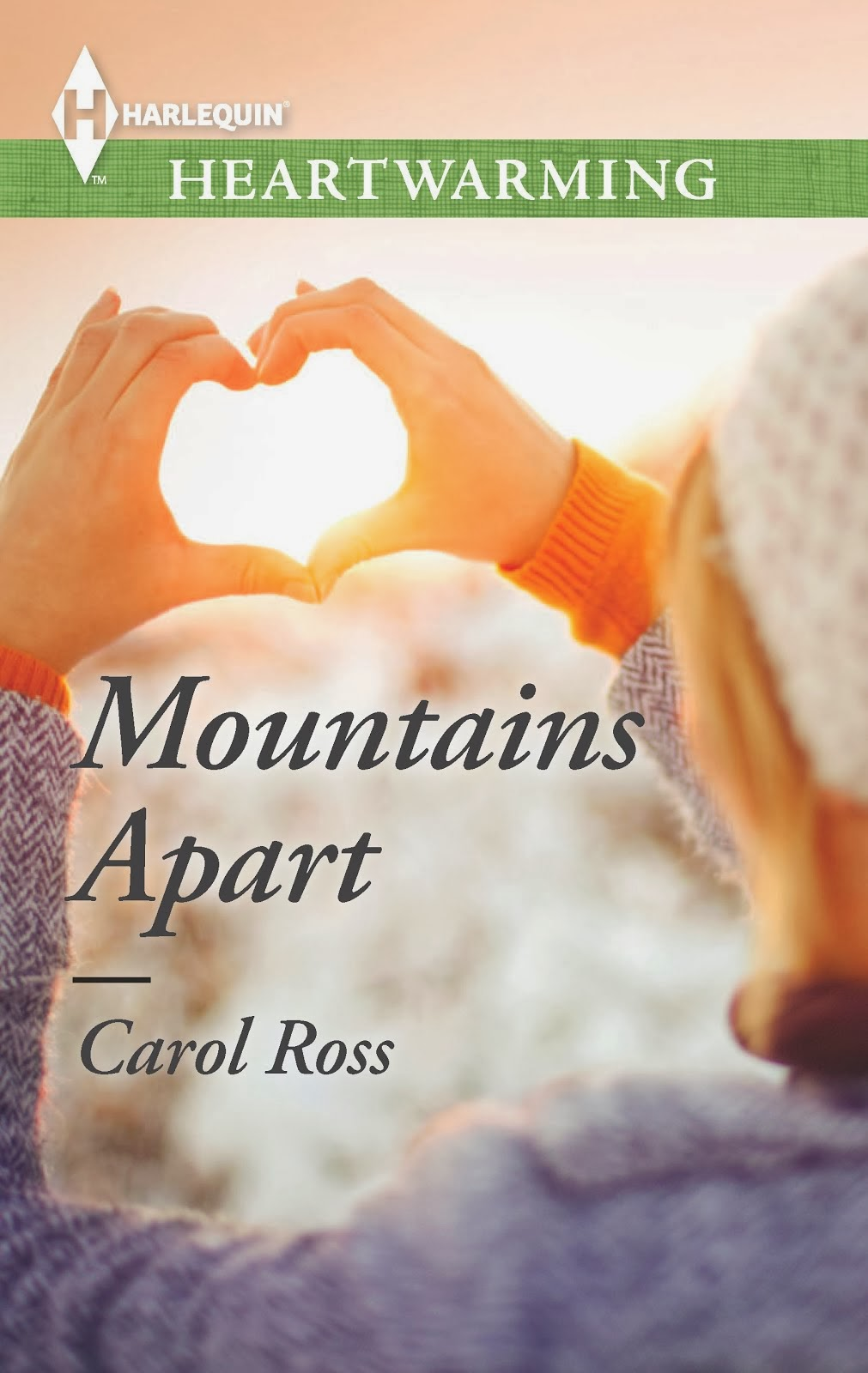 Mountains Apart by Carol Ross