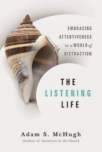 The Listening Life - Christianity Today Book of the Year