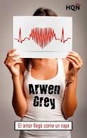 NOVELA ROMANTICA - El amor llegó como un rayo  Arwen Grey (Harlequin Iberica - 19 Febrero 2015)  Literatura - Ficción - Romántica | Edición Ebook Kindle