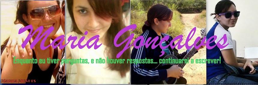 Maria Gonçalves ;*