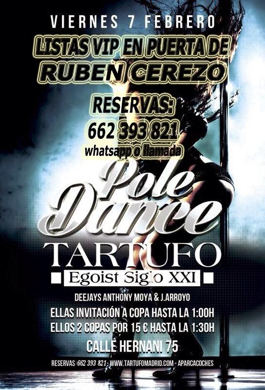 LISTAS TARTUFO CLUB: VIERNES 7 DE FEBRERO  -  POLE DANCE