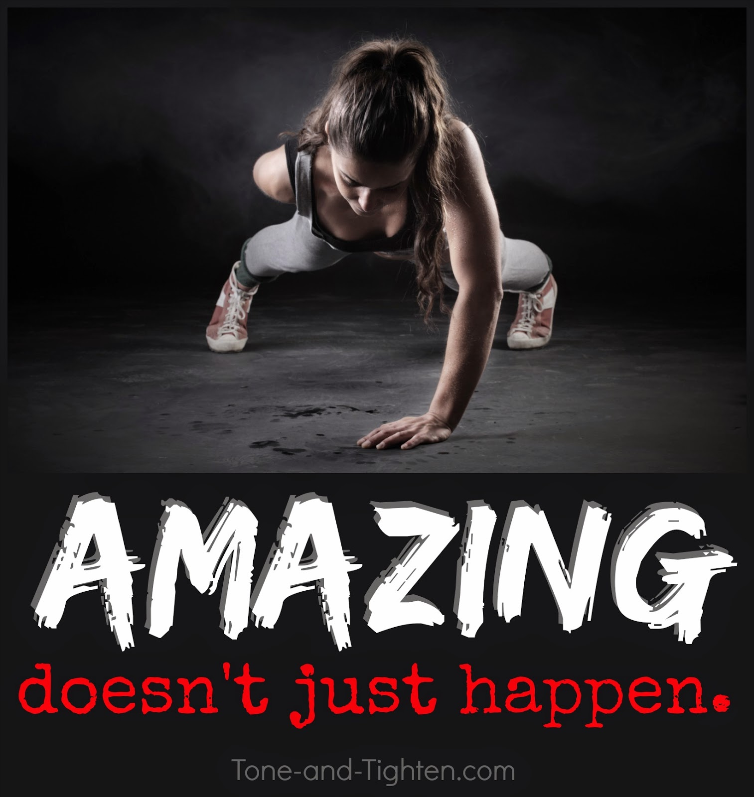 Amazing Motivation: Amazing Doesn't Just Happen
