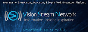 Vision Stream Network. Programs and Podcasts