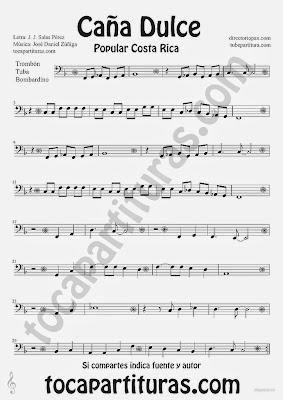 Tubepartitura Caña Dulce de J. Daniel Zúñiga y J.J. Salas Pérez partitura para Trombón Tuba y Bombardino canción Tradicional de Costa Rica