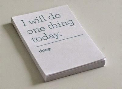 إنجز شئ واحد اليوم