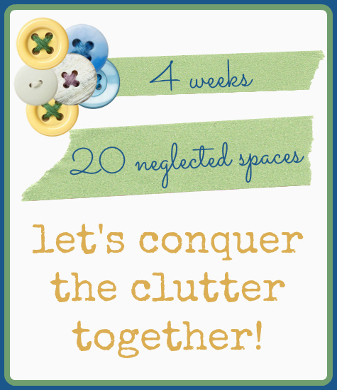 4 weeks, 20 Spaces. Let's Conquer the Clutter together