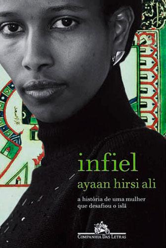 Capa do livro INFIEL – A História de uma Mulher que desafiou o Islã.