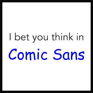 Comic Sans.