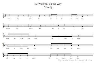 Be Watchful on the Way (Neneng) - Filipino Folk Song (Ilocano)
