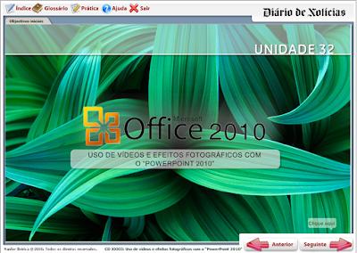 CURSO INTERATIVO DIÁRIO DE NOTÍCIA - USO DE VÍDEOS E EFEITOS FOTOGRÁFICOS COM O POWERPOINT 2010