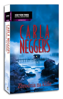 """Carla Neggers - """"Zbrodnia na klifie"""""""