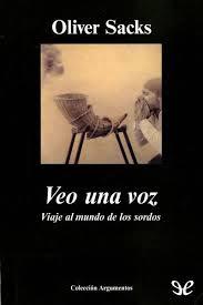 """""""Veo una voz"""" - Oliver Sacks"""
