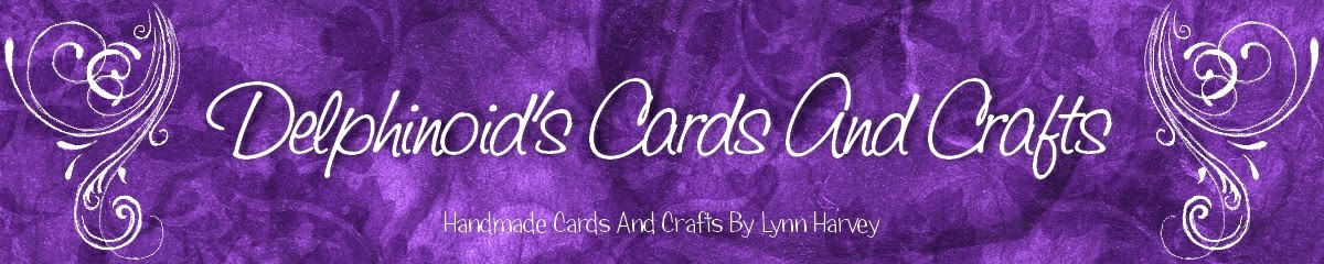 Delphinoid&#39;s Cards and Craft