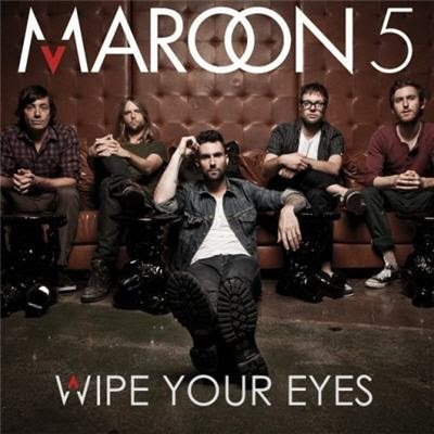 Photo Maroon 5 - Wipe Your Eyes Picture & Image