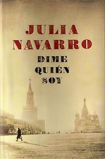 Dime quién soy, Julia Navarro