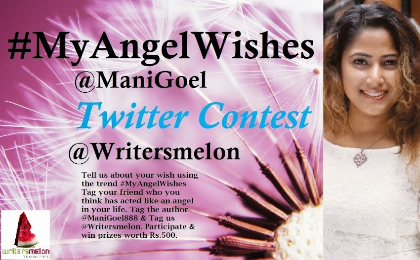 Contest @Writersmelon : #MyAngelWishes