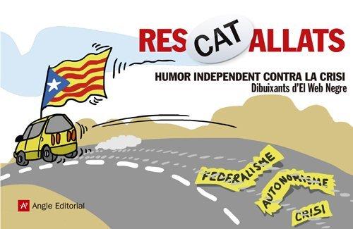 ResCATallats. Humor independent contra la crisi