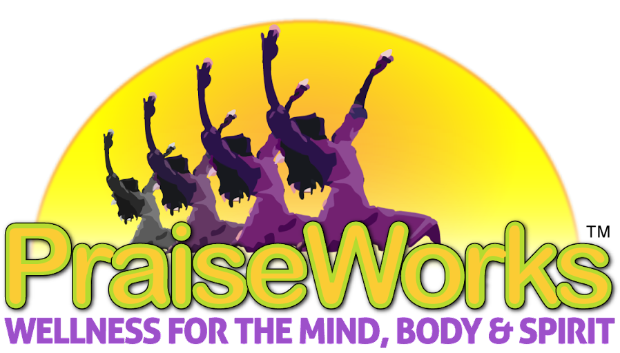 PraiseWorks Health and Wellness - Total Wellness Mind,Body and Spirit