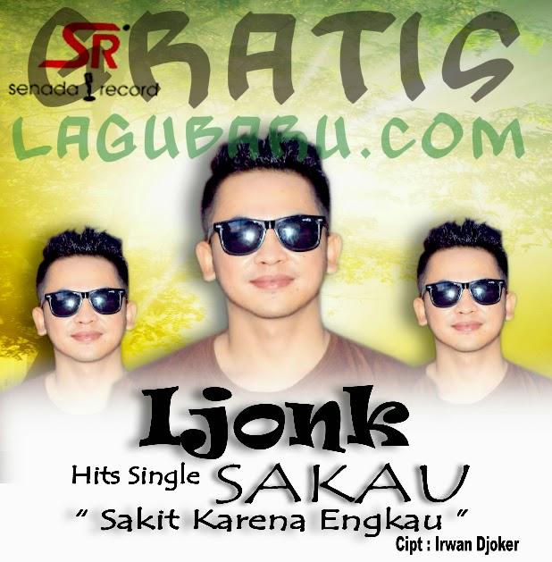 Download Lagu Ijonk - Sakau (Sakit Karena Engkau) MP3