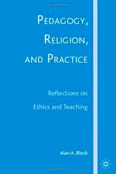 Pedagogy, Religion, and Practice