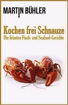 http://www.amazon.de/Kochen-frei-Schnauze-Feine-Seafood-Gerichte/dp/3000475516/ref=pd_rhf_gw_p_img_2