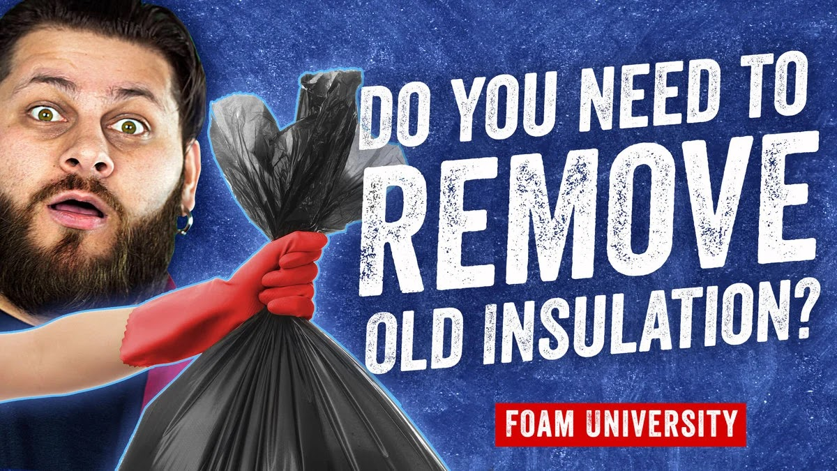 Do You Need To Remove Old Insulation?