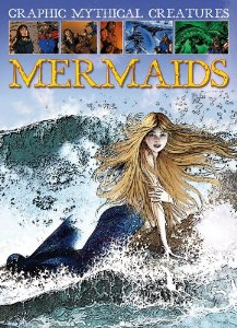 Graphic Mystical Creatures: mermaids by Gary Jeffrey