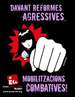 DAVANT REFORMES AGRESSIVES, MOBILITZACIONS COMBATIVES!!