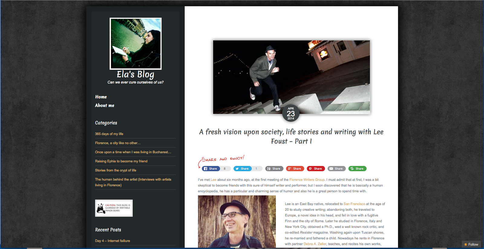 http://writerinflorence.com/a-fresh-vision-upon-society-life-stories-and-writing-with-lee-foust-part-i/