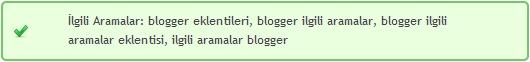Blogger İlgili Aramalar Eklentisi