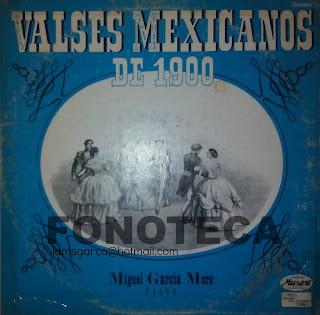 VALSES MEXICANOS DE 1900