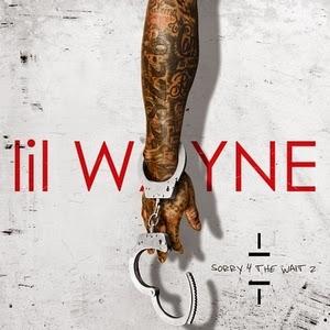 Lil Wayne-Sorry For The Wait 2 (MIXTAPE) 2015