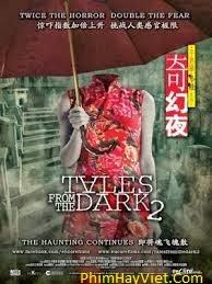 Những Câu Chuyện Từ Bóng Tối 2 - Tales From The Dark 2