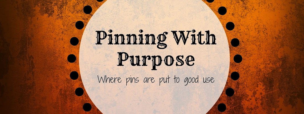 Pinning with Purpose