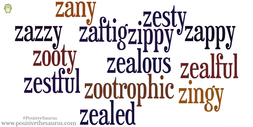 positive adjectives that start with z