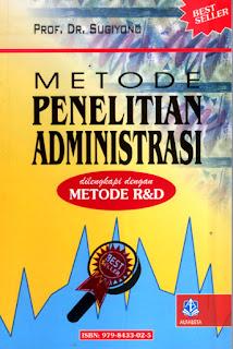 Metode Penelitian Administrasi dilengkapi Metode R&D-MPA