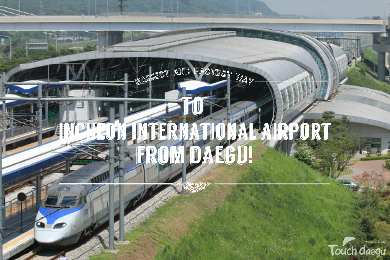 KTX to Incheon International Airport