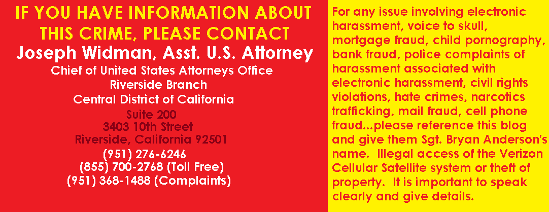 Electronic Harassment Problems in Palm Springs...This Is Our Asst. U.S. Attorney