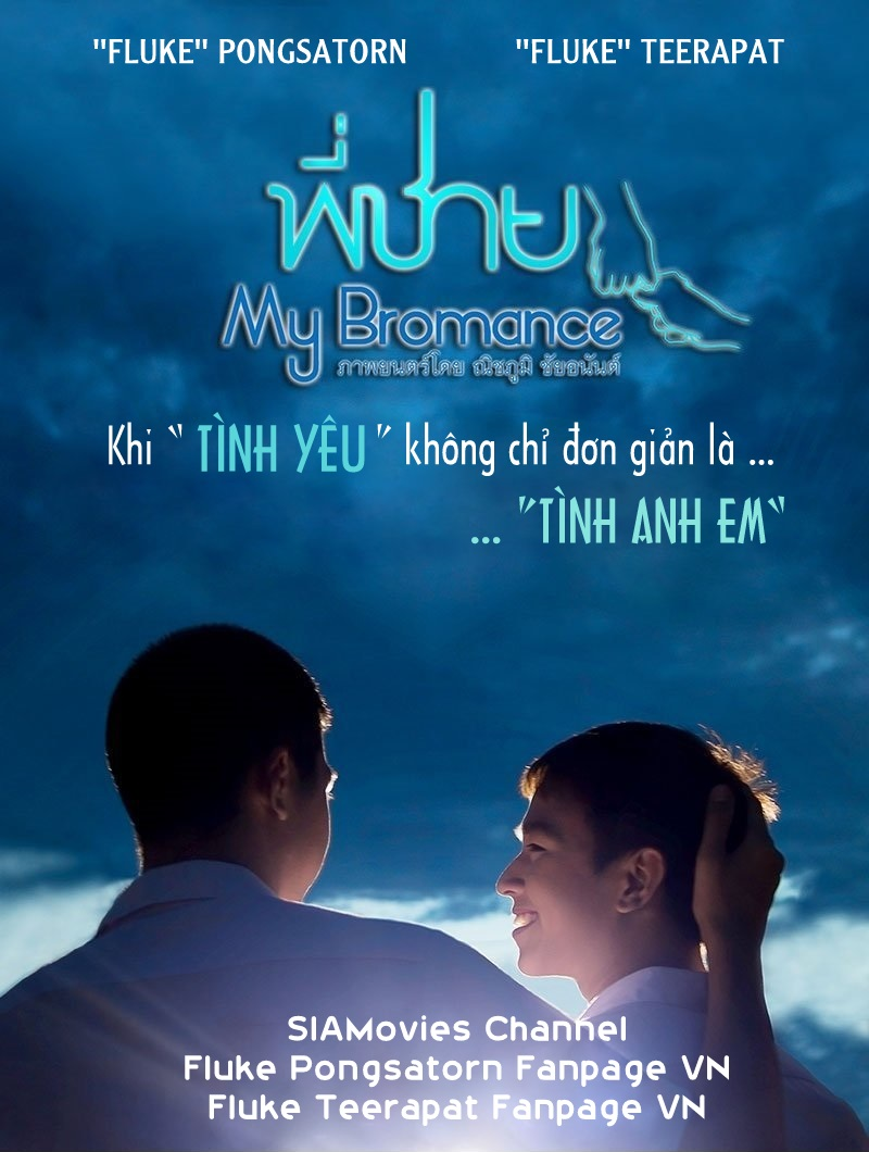 Tình Anh Em-My Bromance 2014