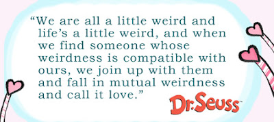 We Are a Little Weird Quote Dr. Seuss