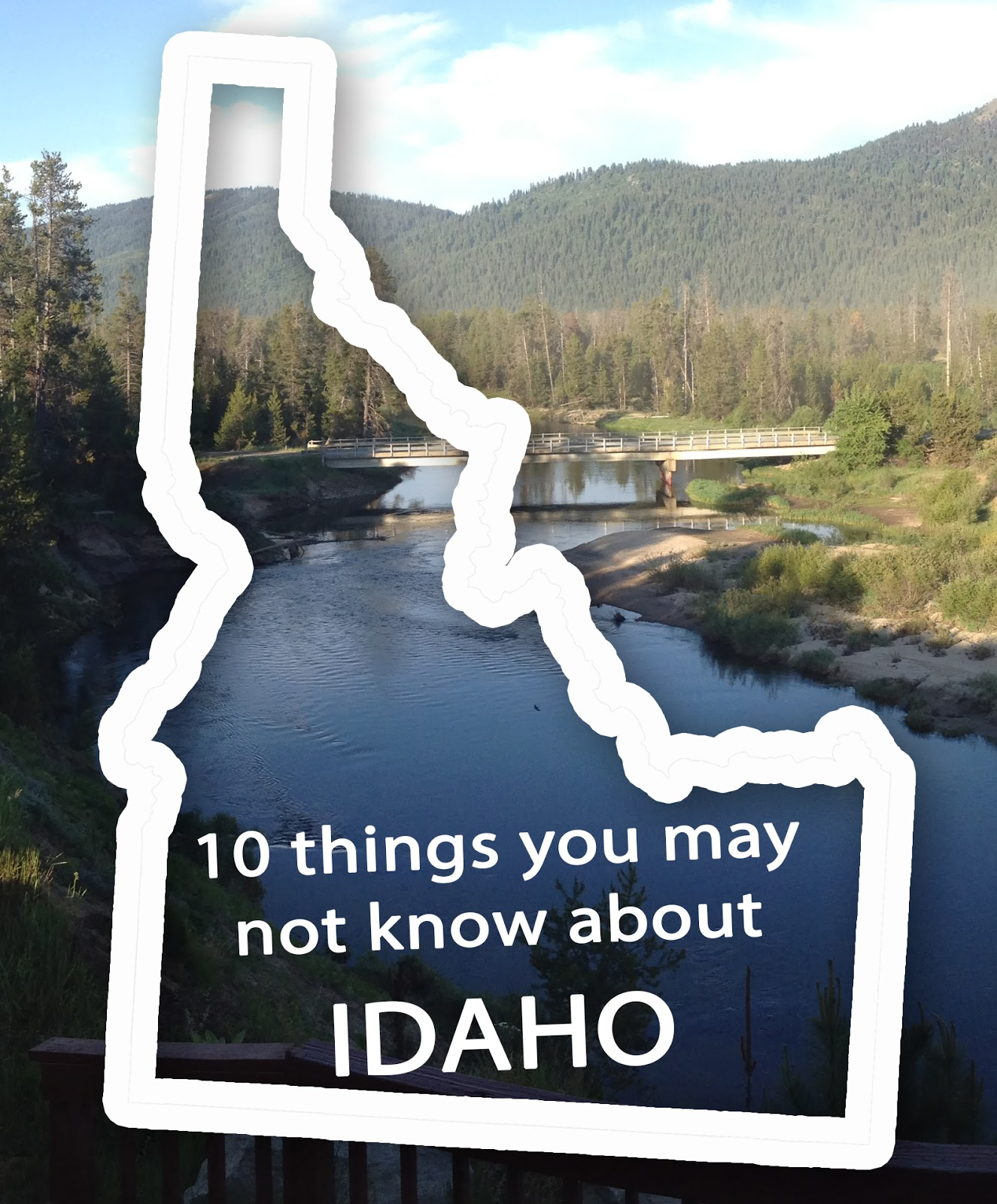10 things about Idaho