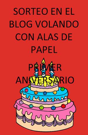http://volandoconalasdepapel.blogspot.com.es/2014/06/primer-cumple-blog.html