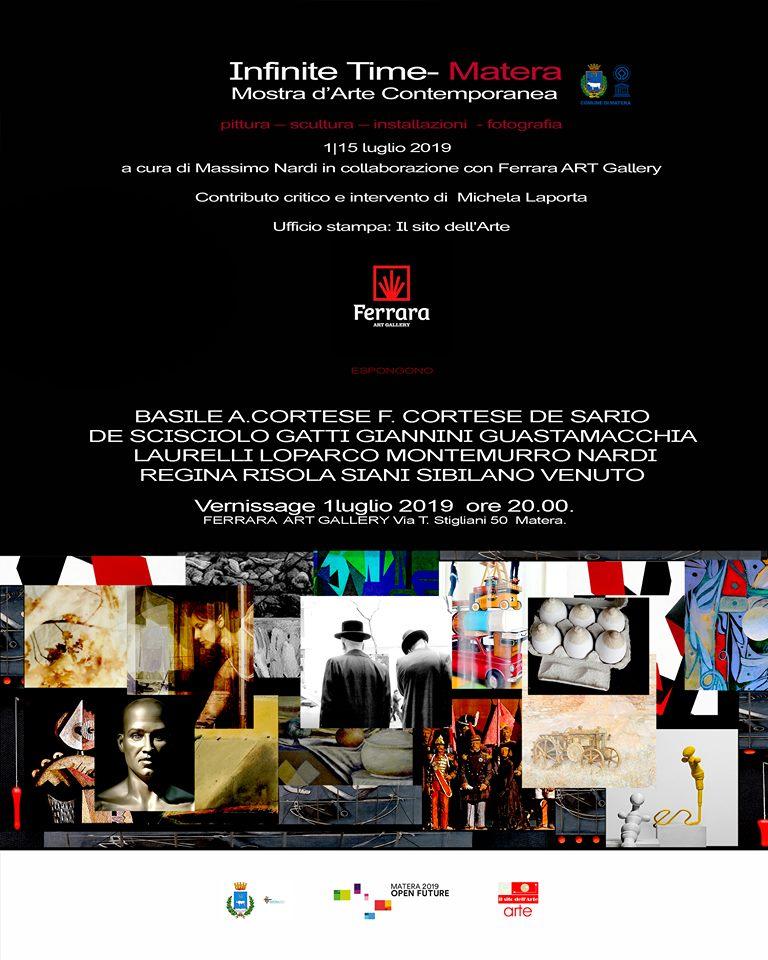 INFINITE TIME — MATERA Mostra d' Arte Contemporanea di PITTURA SCULTURA FOTOGRAFIA INSTALLAZIONE