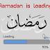 Ramadan Is Loading