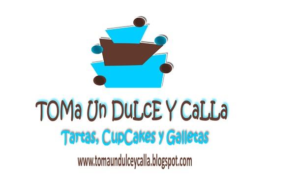 ToMa Un DuLcE y CaLLA