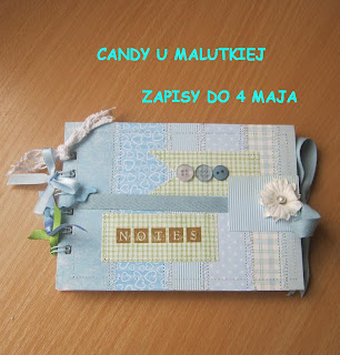 Moje candy :) Zapisy do 4 maja