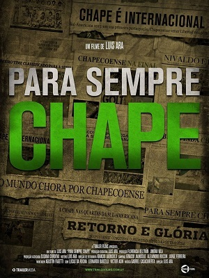 Para Sempre Chape Filmes Torrent Download capa