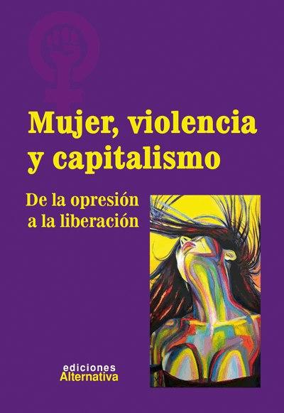 Mujer, Violencia y Capitalismo