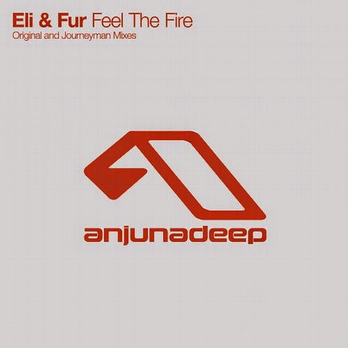 Eli & Fur - Feel The Fire